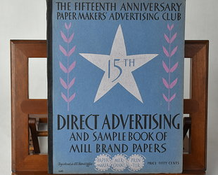 Direct Advertising & Sample Book of Mill Brand Papers. Volume XV., No 3.