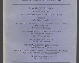 Man in India. A Quarterly Record of Anthropological Science with Special Reference to India. Marriage Number.  Vol. XXIII. No. 2. June 1943.
